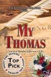 My Thomas - A Novel of Martha Jefferson's Life