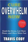Cure Overwhelm Now
