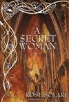 A Secret Woman