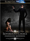 Sovereign's Choice