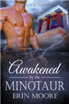 Awakened by the Minotaur