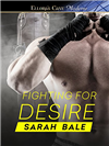 Fighting for Desire