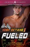 High Octane: Fueled