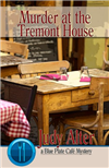 Murder at the Tremont House