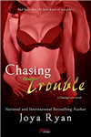 Chasing Trouble