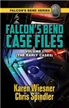 Falcon's Bend Case Files, Volume I