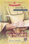 The Duplicitous Debutante