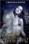 Claimed by the Elven King - Complete