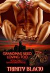 Grandmas Need Loving Too