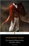 The Legend of Sleepy Hollow and Other Stories - Penguin Classics