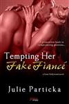 Tempting Her Fake Fiancé