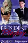 President Or Playboy