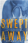 Swept Away - Volume 1