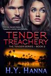 Tender Treachery