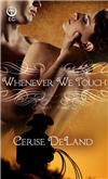 Whenever We Touch