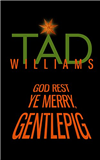 God Rest Ye Merry, Gentlepig