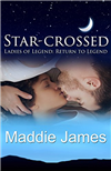 Star-Crossed: Return to Legend