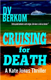 Cruising for Death