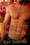 Here There Be Tigers