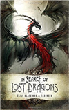 In Search of Lost Dragons