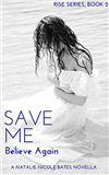 Save Me: Believe Again