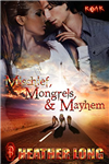 Mischief, Mongrels and Mayhem