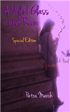 A Veil of Glass and Rain: Special Edition