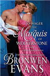 To Wager the Marquis of Wolverstone